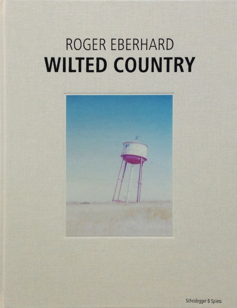 Roger Eberhard – Wilted Country