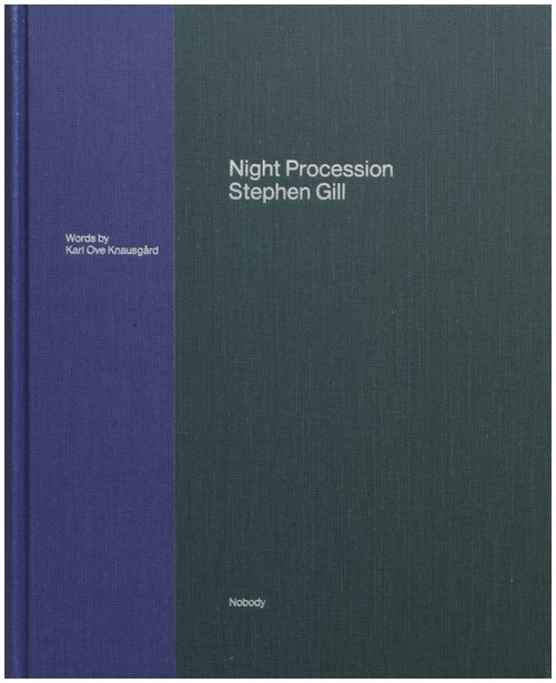 Stephen Gill – Night Procession – signiert