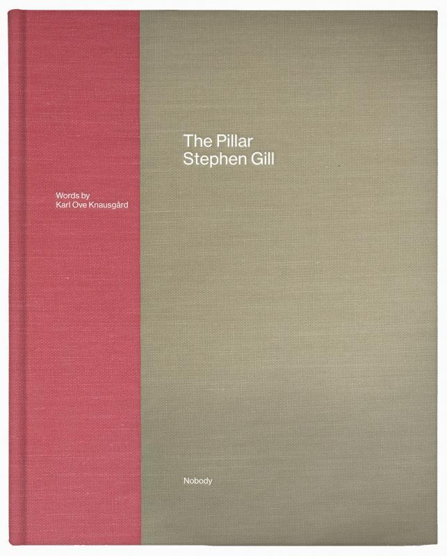 Stephen Gill – The Pillar – 1. Edition – signiert